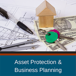 Asset Protection & Business Planning